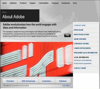 About Adobe( http://www.adobe.com/aboutadobe/ )