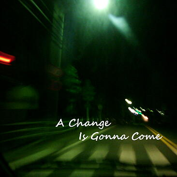 1) A Change Is Gonna Come