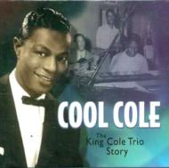 Cool Cole_KingColeTrioStory