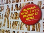100,000,000 BON JOVI FANS CAN'T BE WRONG...