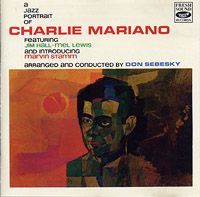Charlie Mariano : A Portrailt Of Charlie Mariano