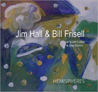 Jim Hall & Bill Frisell : Hemispheres
