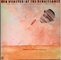 Ben Webster : At the Renaissance