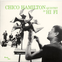 The Chico Hamilton Quintet In Hi-Fi