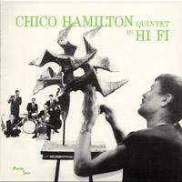 The Chico Hamilton Quintet In Hi-Fi