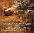 Grand Encounter:2° East - 3° West