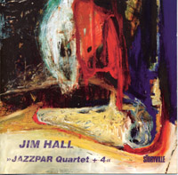 Jim Hall : Jazzpar Quartet+4