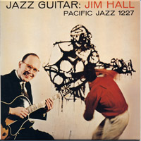 Jim Hall :JazzGuitar