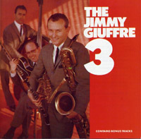 Jimmy Giuffre : The Jimmy Giuffre 3