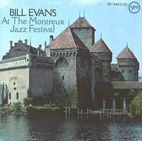 Bill Evans At The Montreux Jazz Festival / Bill Evans