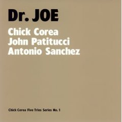 Dr.Joe / Chick Corea - John Patitucci - Antonio Sanchez