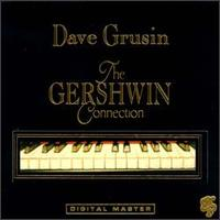 The Gershwin Connection / Dave Grusin