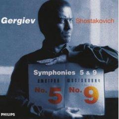ショスタコーヴィチ交響曲第5番・第9番 / ゲルギエフ指揮 キーロフ歌劇場管弦楽団