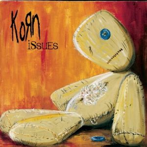 KORN/ISSUES