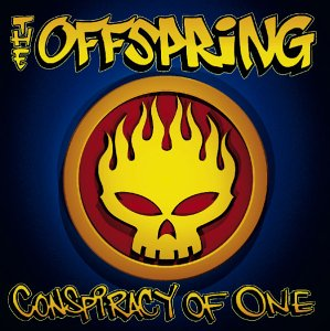 THE OFFSPRING/CONSPIRACY OF ONE