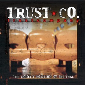 trust company/THE LONELY POSITION OF NEUTRAL