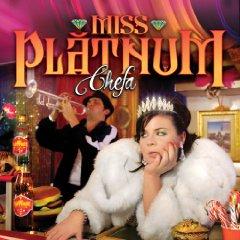 Miss Platnum CHEFA