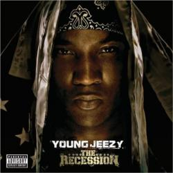 Young Jeezy 「The Recession」