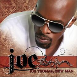 Joe 「Joe Thomas, New Man」