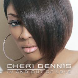 Cheri Dennis 「In and Out of Love」