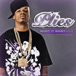 Plies 「Bust It Baby, Part 2 feat. Ne-Yo」