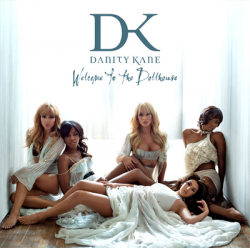 Danity Kane 「Welcome To The Dollhouse」