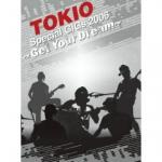 TOKIO Special GIGs 2006 ~Get Your Dream~