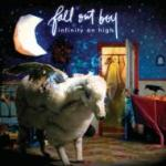FALL OUT BOY / INFINITY ON HIGH