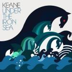 KEANE / UNDER THE IRON SEA