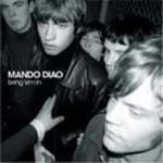 MANDO DIAO / bring 'em in