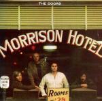 THE DOORS / MORRISON HOTEL