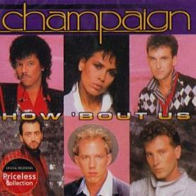Champaign-How Bout Us (1)