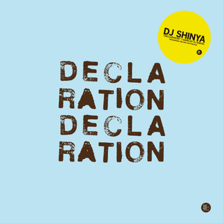 DJSHINYA-DECLA-RATION-large-1.jpg
