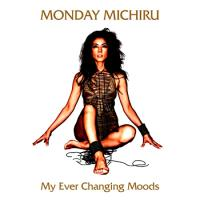 MONDAYMICHIRU-MyEverChangingMoodssm.jpg
