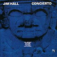 Concieto アランフェス協奏曲,Jim Hall ジム・ホール