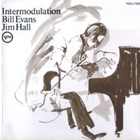 Bill Evans,Jim Hall : Intermodulation