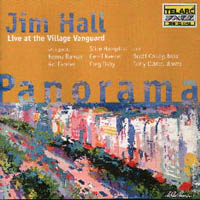 Jim Hall : Panorama Live at the Village Vanguard
