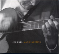 Jim Hall : Magic Meeting