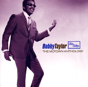 The Motown Anthology / Bobby Taylor * 2006 Motown - Motown