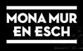Mona Mur  En Esch