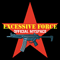 Excessive Force on MySpace